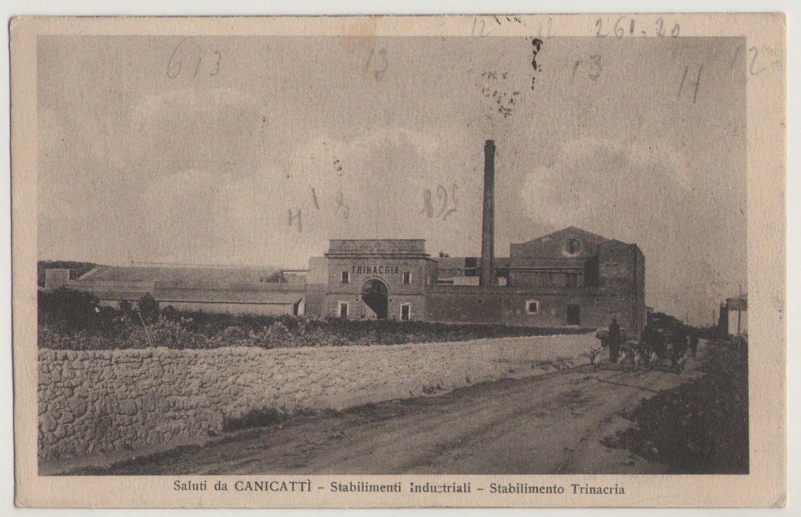 Canicattì: Antica immagine dello stabilimento Trinacria