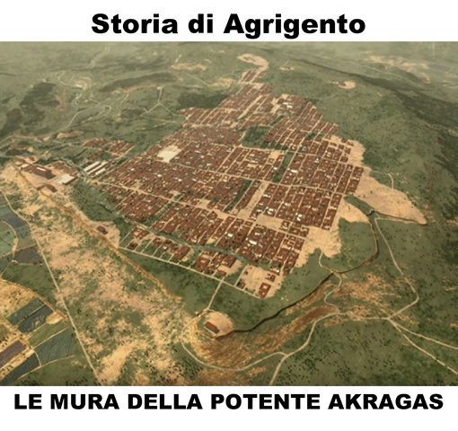 Video Storia di Agrigento: le mura dell'inespugnabile Akragas